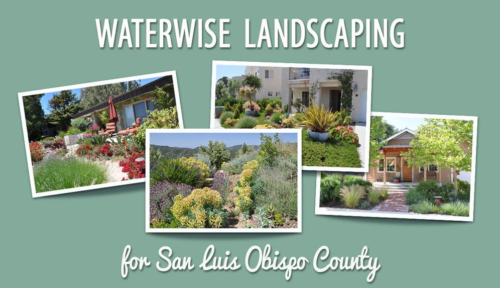 SLO Water Wise Landscaping